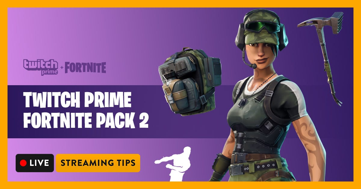 How to Get Twitch Prime Fortnite Pack #2 Free | Livestreaming Tips